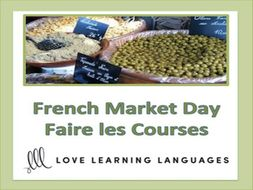 GCSE FRENCH: French Food Unit: Allons au Marché !