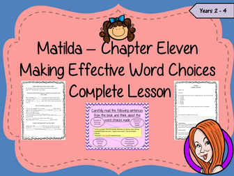 Making Exciting Word Choices; Complete Lesson  – Matilda