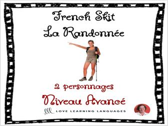 Advanced French Skit - La randonnée
