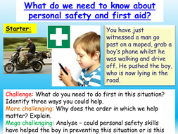 Personal Safety / First Aid PSHE