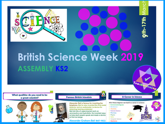 British Science Week 2019 KS2 Assembly