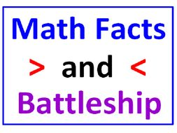 Greater Than Less Than with Basic Math Facts PLUS BATTLESHIP (5 worksheets)