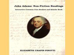 John Adams: Non-Fiction Readings -- Common Core State Standards Aligned