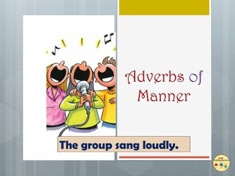 Adverbs of Manner Display,  Worksheets/Activities on Adverbs, Adverb Games - Keystage 1/ESL/EFL