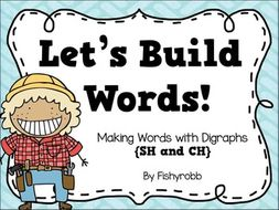 SH and CH Digraphs Building Words Center