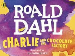 Charlie and the Chocolate Factory - Full power point