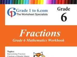 Fractions Grade 6 Workbook from www.Grade1to6.com Books