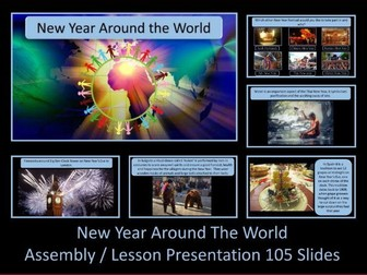 New Year Assembly - New Year Around The World Lesson / Assembly Presentation