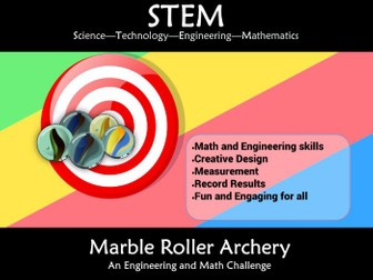 STEM Marble Roller Archery: An Engineering and Math Challenge
