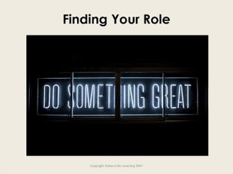 Starter For Ten Enterprise Project. Lesson Six - Finding Your Role