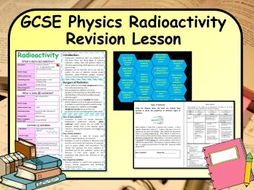 New GCSE Physics Radiation Revision Lesson