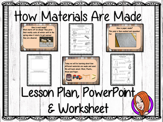 How Materials are Made  -  Complete STEAM Lesson