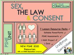Sex Consent + Law PSHE UNIT