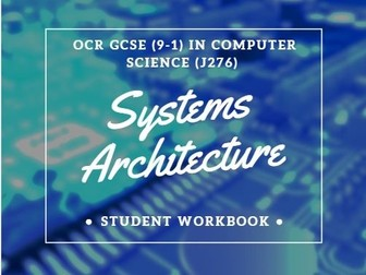 Systems Architecture for OCR GCSE (9-1) in Computer Science (J276)
