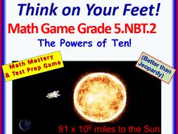 5.NBT.2 THINK ON YOUR FEET MATH! Interactive Test Prep Game—Super Power of Ten