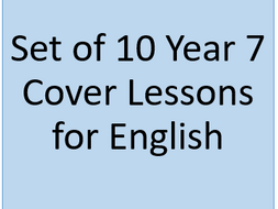 10X Year 7 Cover Lessons - English