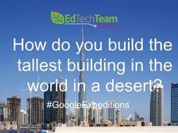 Burj Khalifa - #GoogleExpedition