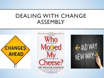 Dealing with Change Assembly