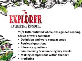 Y3/4 Chapter 12 The Explorer by Katherine Rundell 1 week whole class guided reading pack