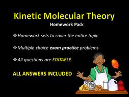 Kinetic Molecular Theory HOMEWORK sets w/ ANSWERS, Sample Test Questions,  States of Matter Chemistry