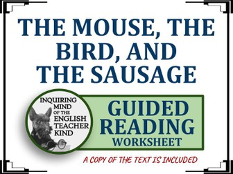 """""""The Mouse, the Bird, and the Sausage"""" by the Brothers Grimm Guided Reading Worksheet"""