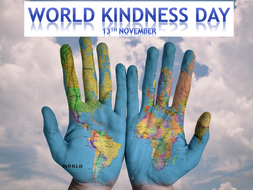 World Kindness Day Assembly - 13th November - Key Stages 3, 4 and 5.