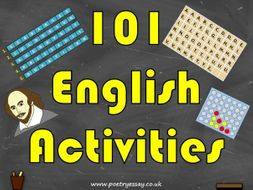 101 English Activities / Literacy Tasks – Starter, Main and Plenary Activities