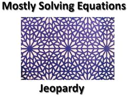 Solving Equations Revision Jeopardy Game