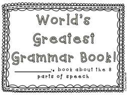 World's Greatest Grammar Book - Parts of Speech Review