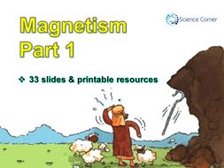 KS3 Physics - Magnetism, Magnets and Electromagnets Resource Pack,  PowerPoint and Worksheets