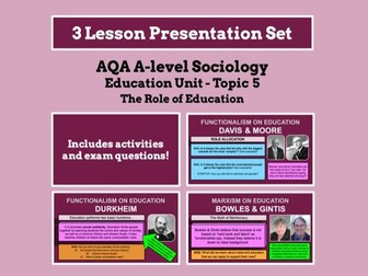 The Role of Education - AQA A-level Sociology - Education Unit - Topic 5