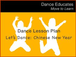 Dance Lesson Plan: Let's Dance Chinese New Year!