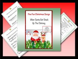 "Five Fun Christmas Songs ""WHEN SANTA GOT STUCK UP THE CHIMNEY"""