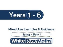 White Rose Maths - Mixed Age Schemes by Year Group - Spring - Block 1