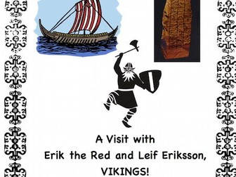 Vikings: Leif Eriksson and Erik the Red(Reader's Theater Script)