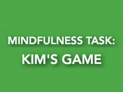Mindfulness task: Kim's game