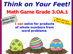 3.OA.1 THINK ON YOUR FEET MATH! Interactive Test Prep Game—Products of Groups & Objects