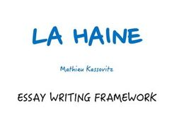 a level french la haine essay writing framework by paul  activity