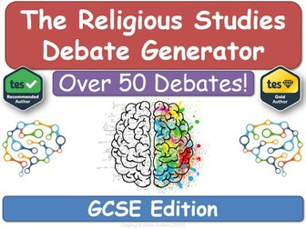 The GCSE Religious Studies Debate Generator! [Religious Education, RE, RS, Ethics]