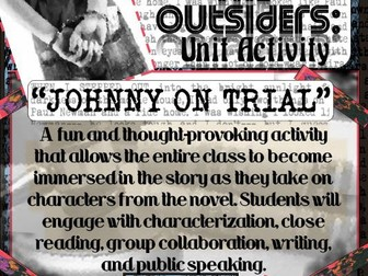 The Outsiders: Class Mock Trial Activity -- Students Become the Characters