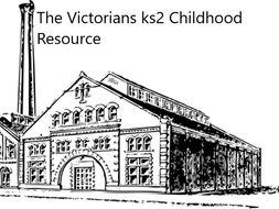 The Victorians ks2 Childhood Resource