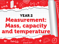 Year 2 - Measurement: Mass, capacity and temperature - Week 9