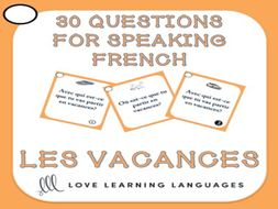 GCSE FRENCH: French Speaking Questions - Les Vacances - Vacation / Holiday Vocabulary