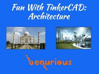 Fun with TinkerCAD - Session 4 - Architecture