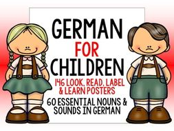 GERMAN FOR CHILDREN - 146 LOOK, READ, LABEL & LEARN POSTERS WITH READING / PRONUNCIATION ACTIVITIES