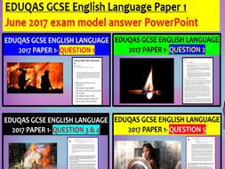 EDUQAS GCSE English Language Paper 1 June 2017 exam model answer PowerPoint
