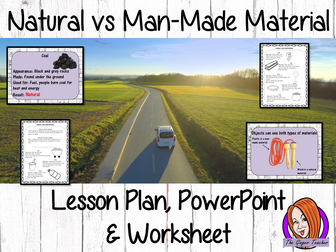Natural vs. Man-Made Materials  -  Complete STEAM Lesson