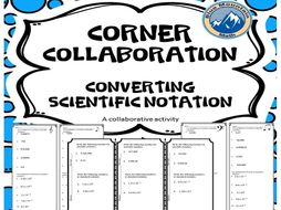 Corner Collaboration--Scientific Notation