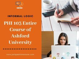 PHI 103 Entire Course of Ashford University | Just Question Answer