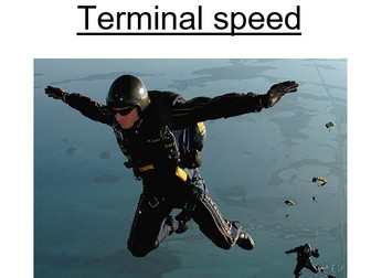 Physics A-Level Year 1 Lesson - Terminal Speed (PowerPoint AND lesson plan)